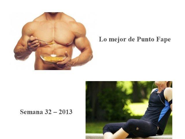 Lo mejor de Punto Fape semana 32 – 2013