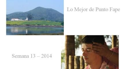 Lo Mejor de Punto Fape Semana 13 – 2014