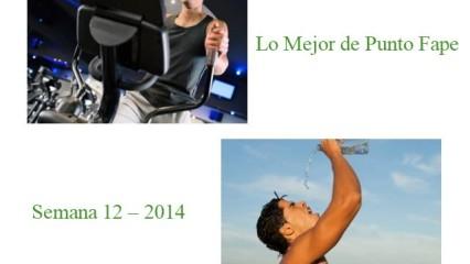 Lo Mejor de Punto Fape Semana 12 – 2014