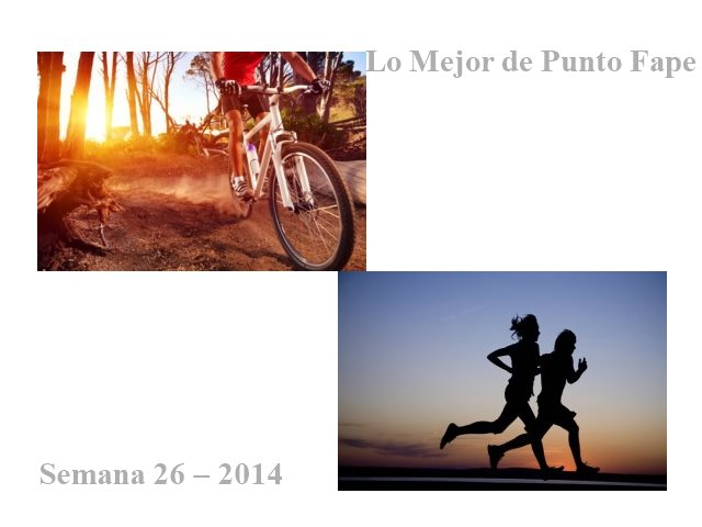 Lo Mejor de Punto Fape Semana 26 – 2014
